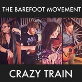 The Barefoot Movement - Crazy Train