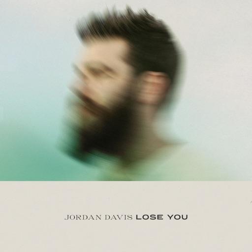 Art for Lose You by Jordan Davis
