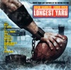 The Longest Yard (Music from and Inspired by the Motion Picture)