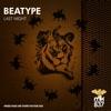 Beatype - Last night