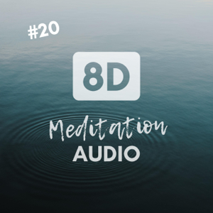 Roxanne Sharp - #20 8D Meditation Audio - Chill Vibes with Relaxing 8D Effect