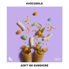 Avocuddle, vensterbank & Fets - Ain't No Sunshine artwork