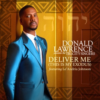 Restoring the years [music download]: donald lawrence, the tri.