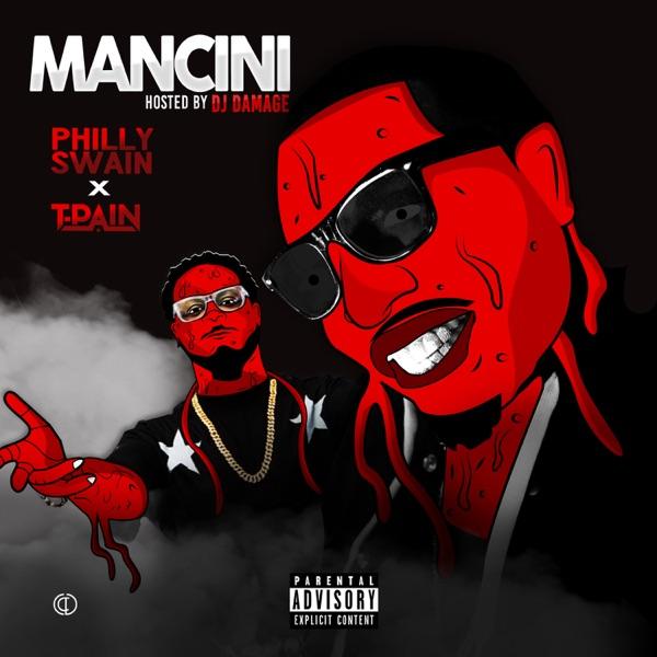 Mancini (feat. T-Pain) - Single