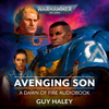 Guy Haley - Avenging Son: Dawn of Fire, Book 1: Warhammer 40,000 (Unabridged)  artwork