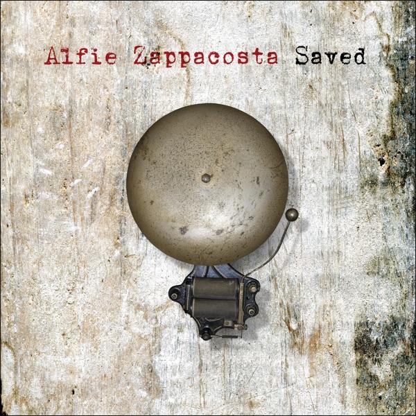 Alfie Zappacosta– Saved