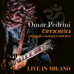 Omar Pedrini - Viaggio Senza Vento (Live in Milano)