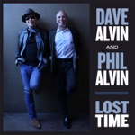 Dave Alvin & Phil Alvin & Phil Alvin - If You See My Savior