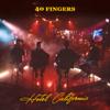 40 Fingers - Hotel California artwork