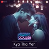 Kya Tha Yeh From Comedy Couple Single