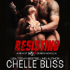 Chelle Bliss - Resisting  artwork