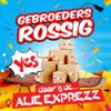 Gebroeders Rossig - Alie Exprezz kunstwerk