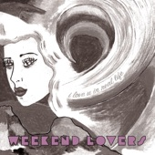 Weekend Lovers - Lost in Face