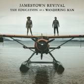 Jamestown Revival - Journeyman
