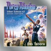 Das Tabora - Perry Rhodan - Silber Edition 63 (Ungekürzt)