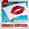 Acidentes Acontecem (Ao Vivo) - Single