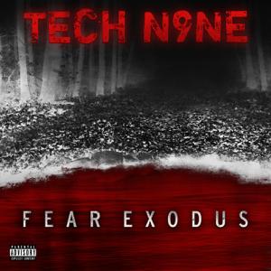 Tech N9ne - Fear Exodus