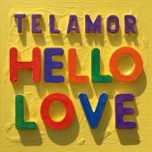 Telamor - Hello Love