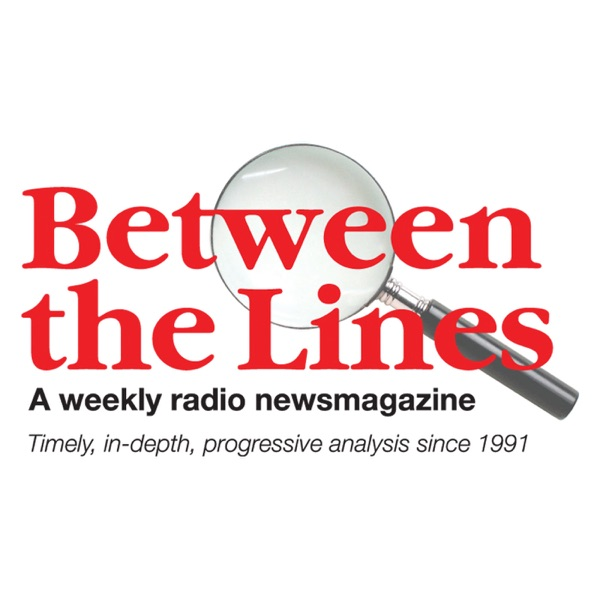 Between The Lines Radio Newsmagazine (Broadcast-affiliate version)