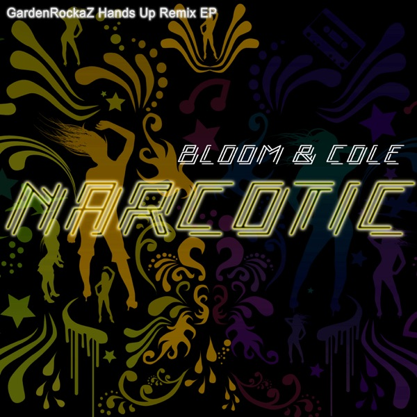 Bloom & Cole - Narcotic