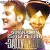 Gur Nalon Ishq Mitha (feat. Malkit Singh) - EP
