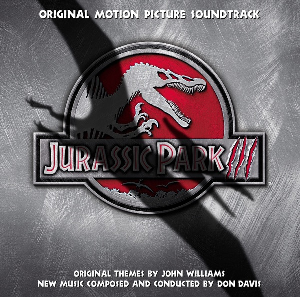 Jurassic Park III (Original Motion Picture Soundtrack)