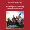 David Hackett Fischer - Washington's Crossing  artwork