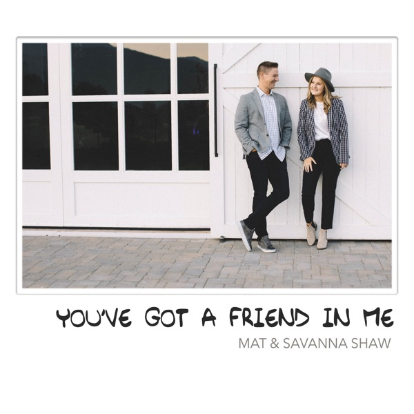 You've Got a Friend in Me - Single