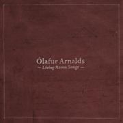 Living Room Songs - Ólafur Arnalds - Ólafur Arnalds
