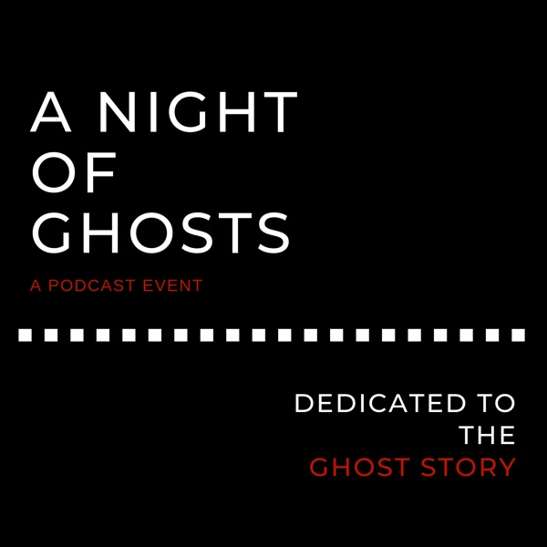 A Night of Ghosts