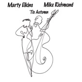Marty Elkins - In a Mellow Tone (feat. Mike Richmond)