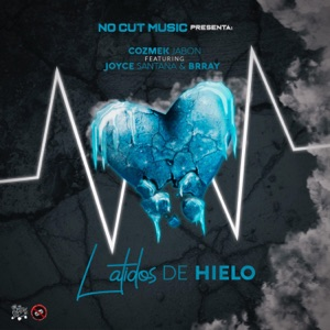 Latidos de Hielo (feat. Joyce Santana & Brray) - Single Mp3 Download