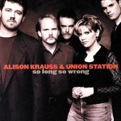 Alison Krauss & Union Station - Deeper Than Crying