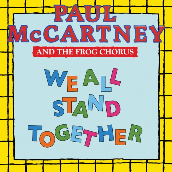 We All Stand Together - Single