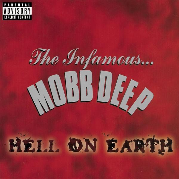 Mobb Deep mit Hell On Earth (Front Lines)