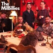 The MilBillies - Cat Got Out