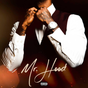 Mr. Hood - Ace Hood