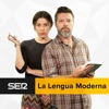 La Lengua Moderna (Cadena SER)