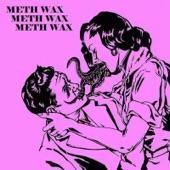 Meth Wax - Pheromones