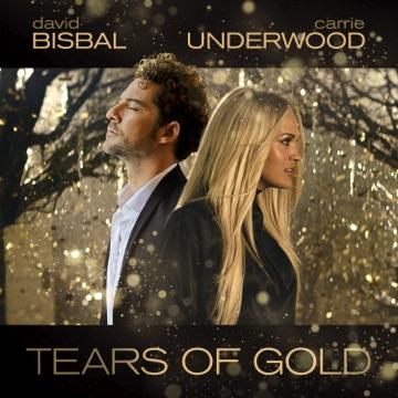 David Bisbal & Carrie Underwood – Tears Of Gold – Single