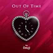 Out Of Time Deyji - Deyji