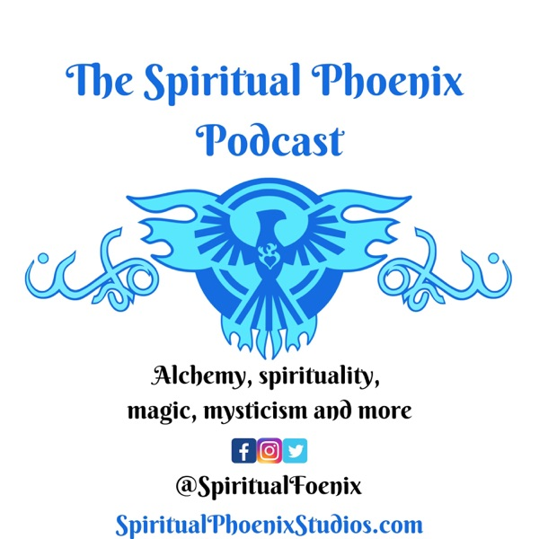The Spiritual Phoenix Podcast