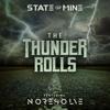 State of Mine & No Resolve - The Thunder Rolls  artwork