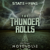 State of Mine & No Resolve - The Thunder Rolls