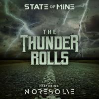 Album The Thunder Rolls - State of Mine & No Resolve