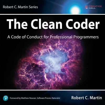 The Clean Coder: A Code of Conduct for Professional Programmers (Unabridged)