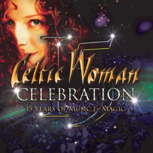 Celtic Woman - Celebration