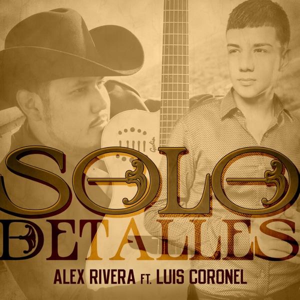 Solo Detalles - Single (feat. Luis Coronel) - Single