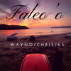 Wayno - Faleo'o (feat. Chrisjes) artwork