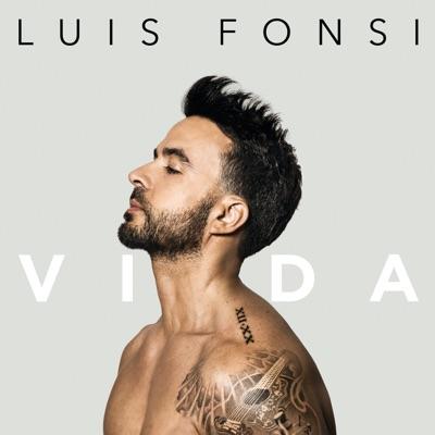 Luis Fonsi– Vida